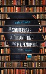 Die sonderbare Buchhandlung des Mr. Penumbra (eBook, ePUB)