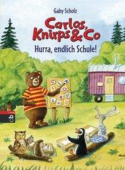 Carlos, Knirps & Co - Hurra, endlich Schule! (eBook, ePUB)