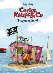 Carlos, Knirps & Co - Piraten an Bord! (eBook, ePUB)