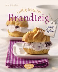 Luftig-leichter Brandteig (eBook, ePUB)