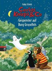 Carlos, Knirps & Co - Gespenster auf Burg Gruselfels (eBook, ePUB)