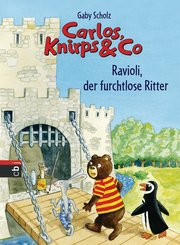 Carlos, Knirps & Co - Ravioli, der furchtlose Ritter (eBook, ePUB)