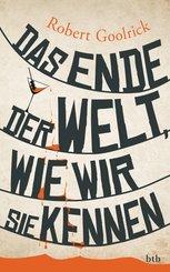 Das Ende der Welt, wie wir sie kennen (eBook, ePUB)