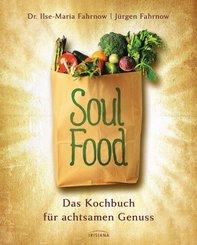 Soulfood - das Kochbuch für achtsamen Genuss (eBook, ePUB)