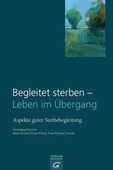 Begleitet sterben - Leben im Übergang (eBook, ePUB)