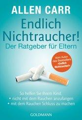 Endlich Nichtraucher! - Der Ratgeber für Eltern (eBook, ePUB)