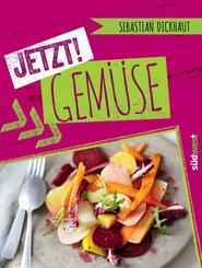 JETZT! Gemüse (eBook, ePUB)