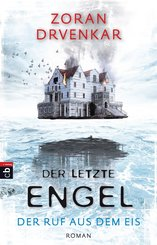 Der letzte Engel - Der Ruf aus dem Eis (eBook, ePUB)