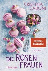 Die Rosenfrauen (eBook, ePUB)