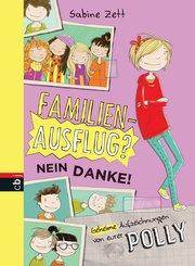 Familienausflug - nein danke! - Geheime Aufzeichnungen von eurer Polly (eBook, ePUB)