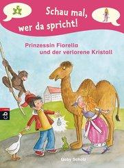 Schau mal, wer da spricht - Prinzessin Fiorella und der verlorene Kristall (eBook, ePUB)