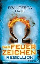 Das Feuerzeichen - Rebellion (eBook, ePUB)