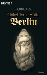 Onkel Toms Hütte, Berlin (eBook, ePUB)