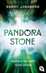 Pandora Stone - Gestern ist noch nicht vorbei (eBook, ePUB)