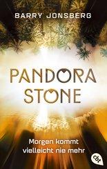 Pandora Stone - Morgen kommt vielleicht nie mehr (eBook, ePUB)