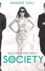 Society - Das Ende der Welt (eBook, ePUB)
