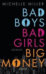 Bad Boys, Bad Girls, Big Money (eBook, ePUB)
