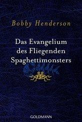 Das Evangelium des fliegenden Spaghettimonsters (eBook, ePUB)