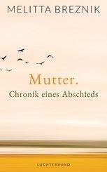 Mutter. Chronik eines Abschieds (eBook, ePUB)