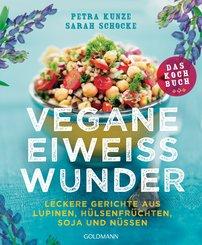Vegane Eiweißwunder - Das Kochbuch (eBook, ePUB)