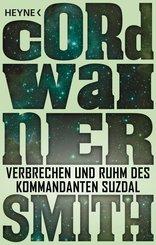 Verbrechen und Ruhm des Kommandanten Suzdal - (eBook, ePUB)