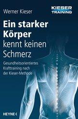 Ein starker Körper kennt keinen Schmerz (eBook, ePUB)