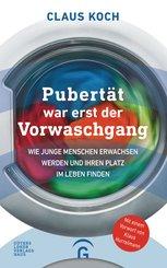 Pubertät war erst der Vorwaschgang (eBook, ePUB)