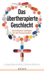Das übertherapierte Geschlecht (eBook, ePUB)