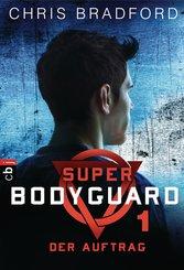 Super Bodyguard - Der Auftrag (eBook, ePUB)