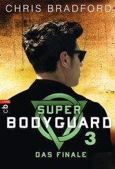 Super Bodyguard - Das Finale (eBook, ePUB)