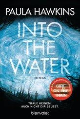 Into the Water - Traue keinem. Auch nicht dir selbst. (eBook, ePUB)