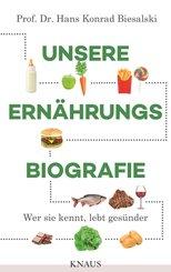Unsere Ernährungsbiografie (eBook, ePUB)