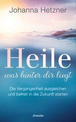 Heile, was hinter dir liegt (eBook, ePUB)