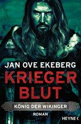 Kriegerblut - König der Wikinger (eBook, ePUB)