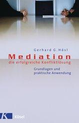Mediation - die erfolgreiche Konfliktlösung (eBook, ePUB)