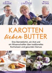 Karotten lieben Butter (eBook, ePUB)