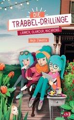 Die Trabbel-Drillinge - Lämmer, Glamour, Macarons (eBook, ePUB)