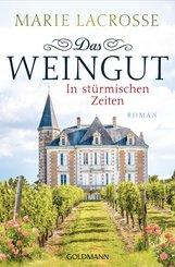 Das Weingut. In stürmischen Zeiten (eBook, ePUB)