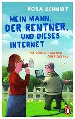 Mein Mann, der Rentner, und dieses Internet (eBook, ePUB)