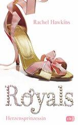 ROYALS - Herzensprinzessin (eBook, ePUB)