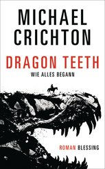 Dragon Teeth - Wie alles begann (eBook, ePUB)