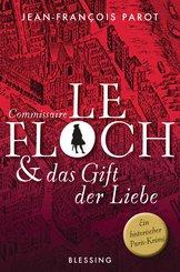Commissaire Le Floch und das Gift der Liebe (eBook, ePUB)