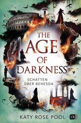 The Age of Darkness - Schatten über Behesda (eBook, ePUB)