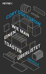 Wie man einen Toaster überlistet (eBook, ePUB)