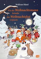Wie der Weihnachtsmann beinahe das Weihnachtsfest verpasste (eBook, ePUB)