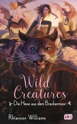 Wild Creatures  - Die Hexe aus dem Brackermoor (eBook, ePUB)