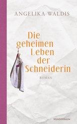 Die geheimen Leben der Schneiderin (eBook, ePUB)