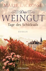 Das Weingut. Tage des Schicksals (eBook, ePUB)