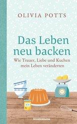Das Leben neu backen (eBook, ePUB)