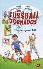 Die Fußball-Tornados - Trainer gesucht! (eBook, ePUB)
